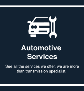 See our Automotive Repair Services
